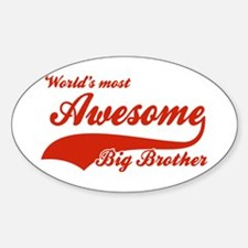 World's Most Awesome Big brother Sticker (Oval)