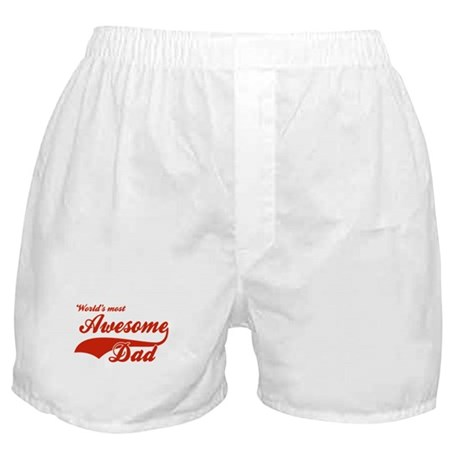 World's Most Awesome Dad Boxer Shorts