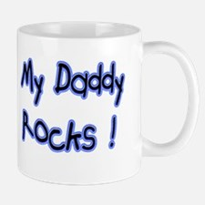 My Daddy Rocks ! Mug