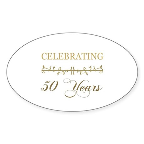 Celebrating 50 Years Sticker (Oval)