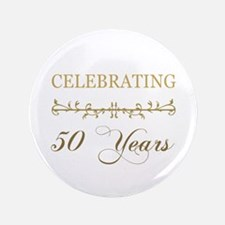 """Celebrating 50 Years 3.5"""" Button"""