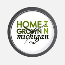 'Home Grown In Michigan' Wall Clock
