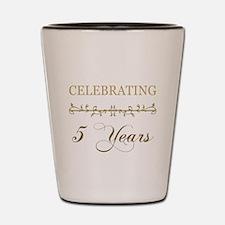 Celebrating 5 Years Shot Glass