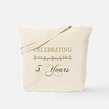 Celebrating 5 Years Tote Bag
