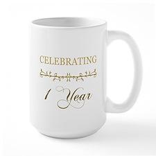 Celebrating 1 Year Mug