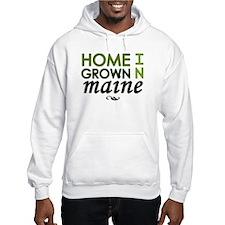 'Home Grown In Maine' Hoodie