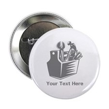 "Tool box. Custom Text. 2.25"" Button"