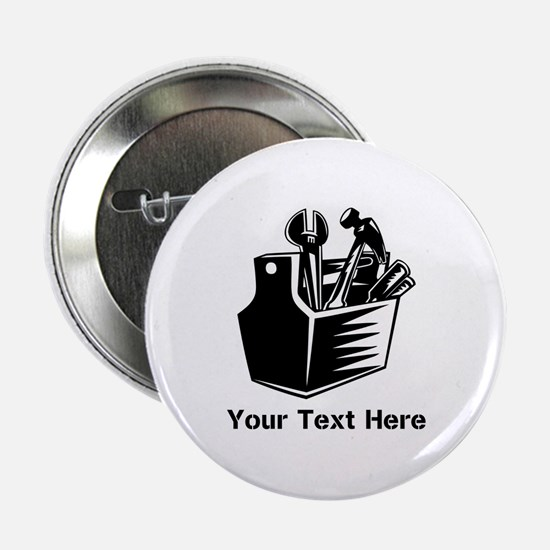 "Tools with Text in Black. 2.25"" Button"