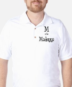 M Is For Madonna Golf Shirt