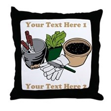 Gardening. Custom Text Throw Pillow