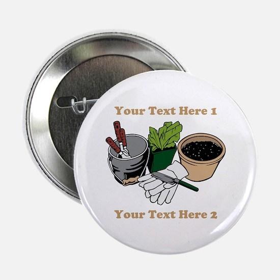 "Gardening. Custom Text 2.25"" Button"