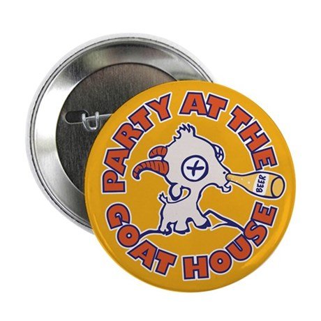 """Party at the Goat House 2.25"""" Button"""