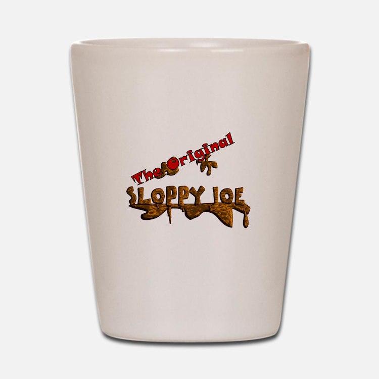 The Original Sloppy Joe V3.0 Shot Glass