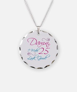 25th Birthday Humor Necklace Circle Charm