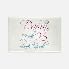 25th Birthday Humor Rectangle Magnet