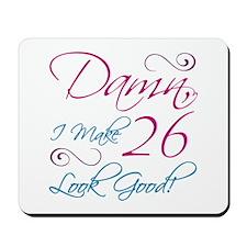 26th Birthday Humor Mousepad