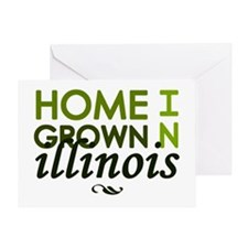 'Home Grown In Illinois' Greeting Card
