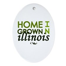 'Home Grown In Illinois' Ornament (Oval)