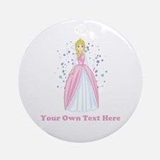 Princess. Custom Text. Ornament (Round)