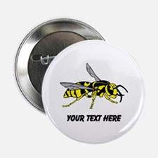 "Wasp, with Custom Text. 2.25"" Button"