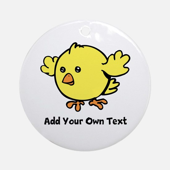 Cute Chick. Black Text Ornament (Round)