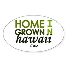 'Home Grown In Hawaii' Decal