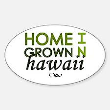 'Home Grown In Hawaii' Decal