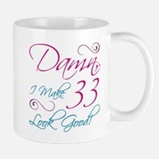 33rd Birthday Humor Mug
