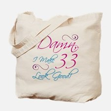 33rd Birthday Humor Tote Bag