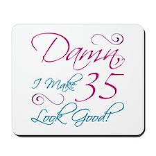 35th Birthday Humor Mousepad
