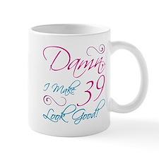 39th Birthday Humor Mug