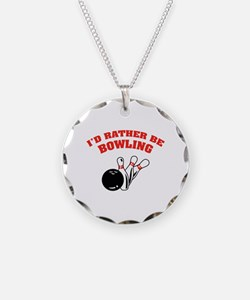 I'd rather be bowling Necklace