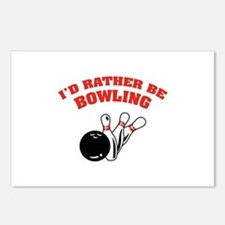 I'd rather be bowling Postcards (Package of 8)