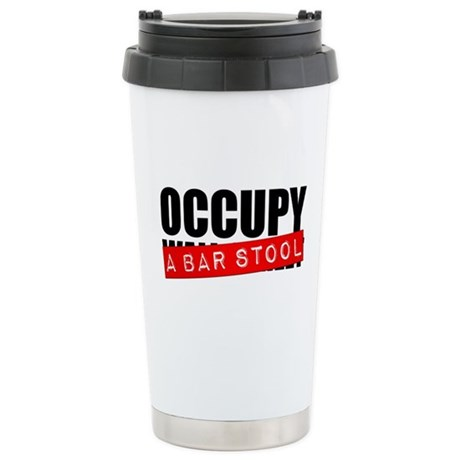 Occupy A Bar Stool Stainless Steel Travel Mug