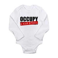Occupy A Bar Stool Long Sleeve Infant Bodysuit