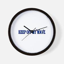 Keep off my wave Wall Clock