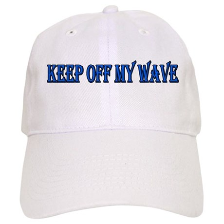 Keep off my wave Cap