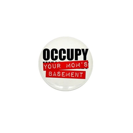 Occupy Your Mom's Basement Mini Button (10 pack)