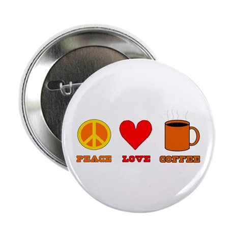"""Peace Love Coffee 2.25"""" Button (100 pack)"""