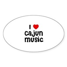 I * Cajun Music Oval Decal