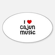 I * Cajun Music Oval Decal