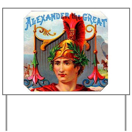 Alexander the Great Cigar Label Yard Sign
