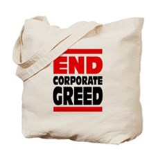 End Corporate Greed: Tote Bag