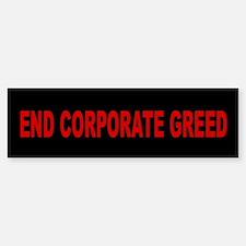 End Corporate Greed: Bumper Bumper Sticker