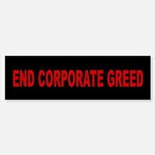 End Corporate Greed: Sticker (Bumper)