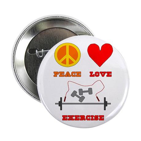 "Peace Love Exercise 2.25"" Button"
