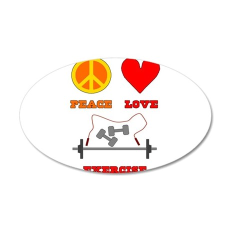 Peace Love Exercise 22x14 Oval Wall Peel