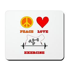 Peace Love Exercise Mousepad