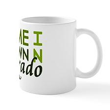 'Home Grown In Colorado' Mug