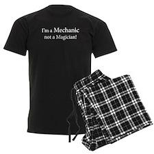 I'm a Mechanic not a Magician! Pajamas